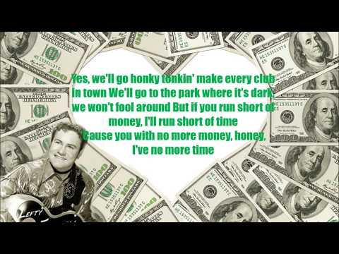 If you've got the money I've got the time Lefty Frizzel with Lyrics.