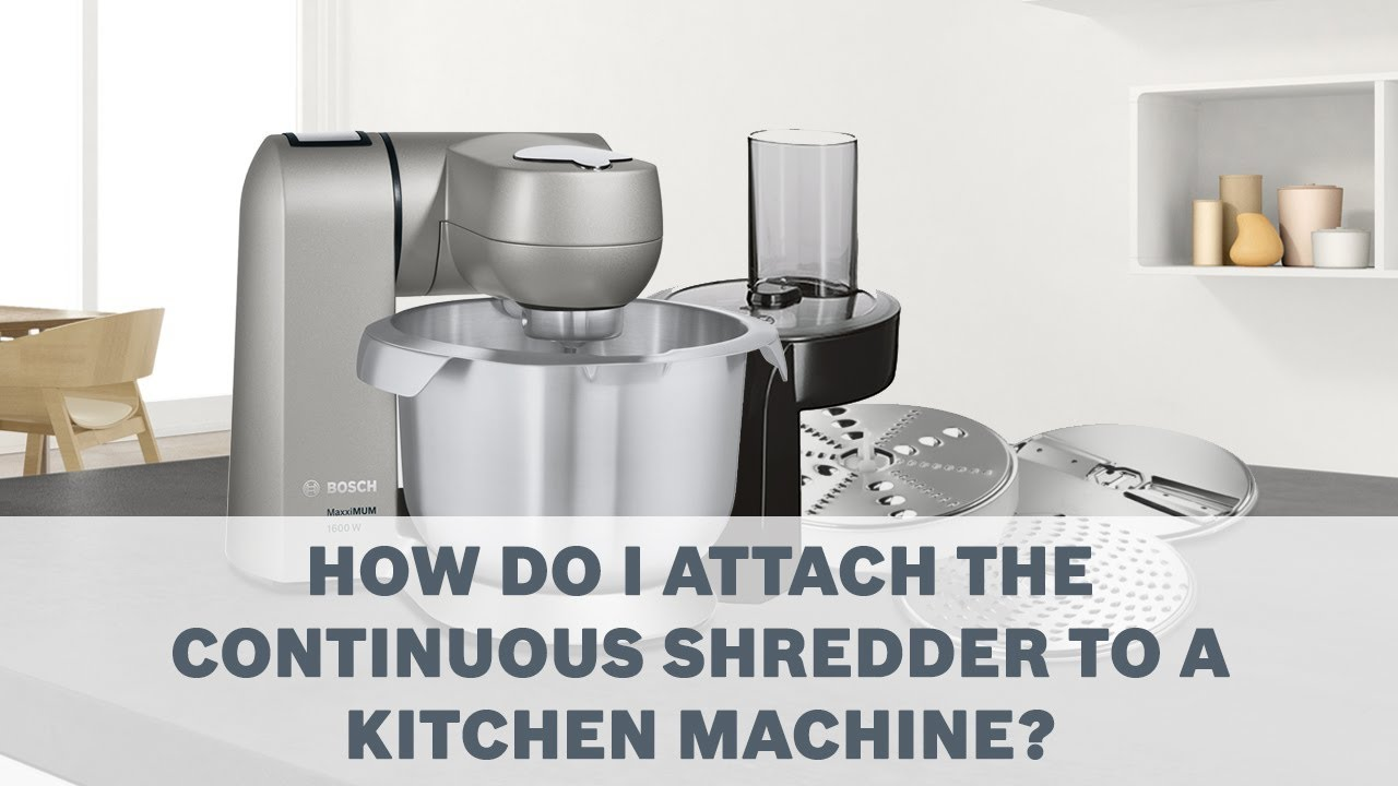 Bosch MaxxiMUM SensorControl Kitchen Machines Accessories User Guide -  Continuous Shredder