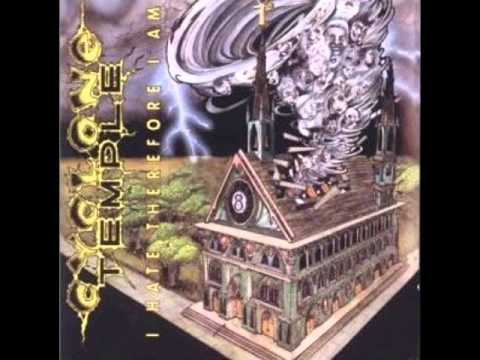 Cyclone Temple - I Hate Therefore I Am (FULL ALBUM 1991)