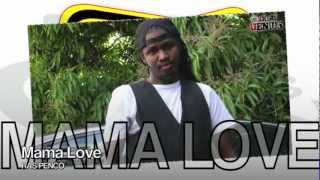 Ras Penco - Mama Love - Nov 2012