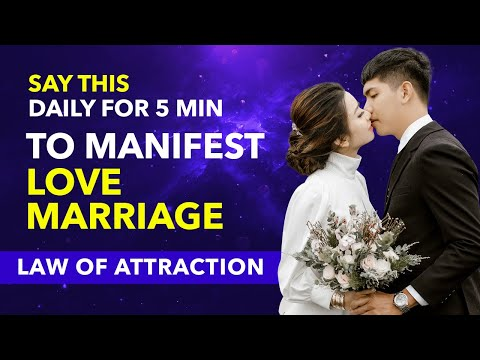 Most Powerful Law of Attraction Affirmation To Manifest Love Marriage  ✅Love Affirmation That Works