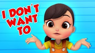 I Don't Want To | Nursery Rhymes & Children Songs For Kids