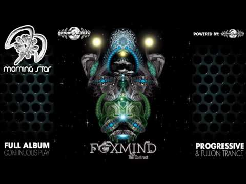 Foxmind - The Contract (geoep196 / Geomagnetic Records) ::[Full Album / HD]::