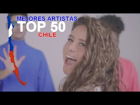 TOP 50 | Mejores artistas Chile / Best Artists Chile