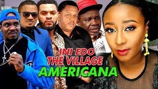 Ini Edo The Village Americana - A Must Watch Nigerian Nollywood Movie