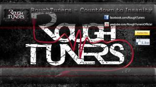 RoughTuners - Countdown to Insanity