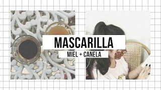♡  ¡Adios granitos! / Mascarilla natural - Canela + Miel ♡