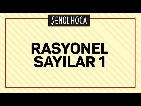 RASYONEL SAYILAR 1 - ŞENOL HOCA