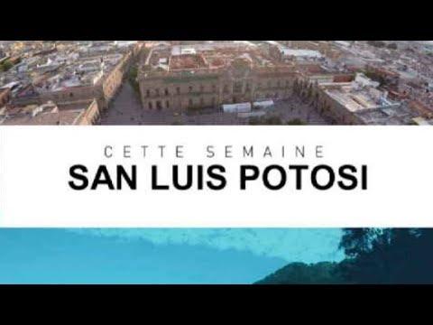 INTÉGRALE - Destination Francophonie - DESTINATION SAN LUIS POTOSI