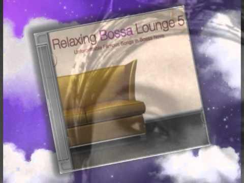 Relaxing Bossa - Killing Me Softly