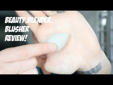 BEAUTY BLENDER BLUSHER REVIEW