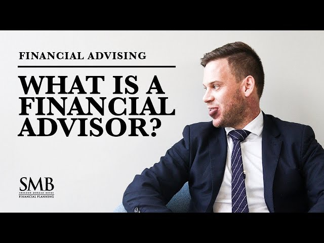 SMB Finance - What is a Financial Advisor?