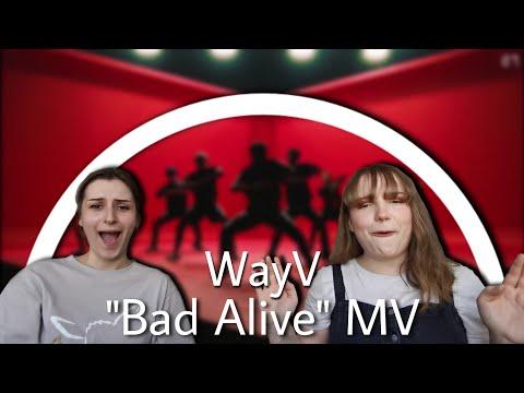 WayV 威神V 'Bad Alive (English Ver.)' MV | REACTION