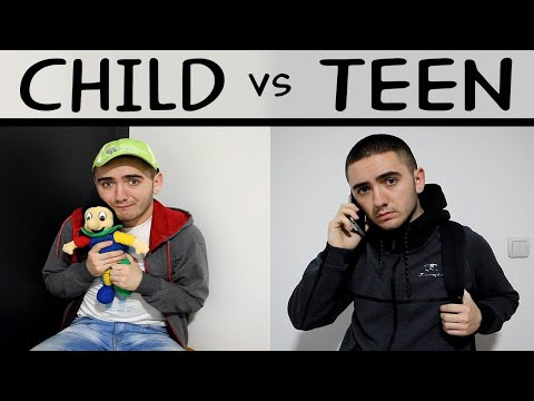 CHILD VS TEEN #1
