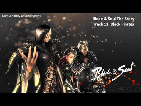 [Blade & Soul] Original Soundtrack - The Story - Track 11. Black Pirates