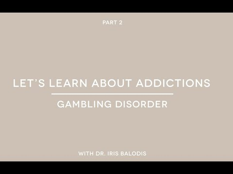 Let's Learn About Addictions (part 2): What Is Gambling Disorder?