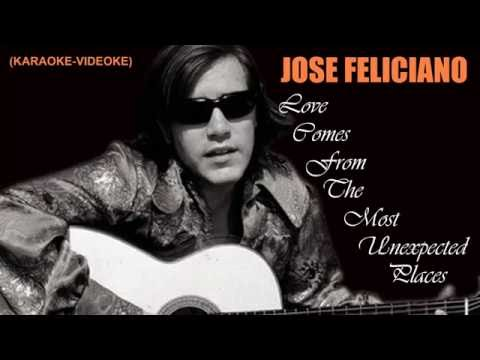 Love Comes From The Most Unexpected Places - Jose Feliciano (♪Karaoke-Videoke)