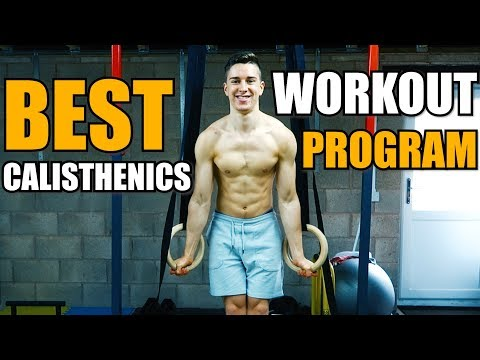 BEST Calisthenics Program To Build Strength & Muscle