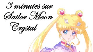 3 minutes sur Sailor Moon Crystal
