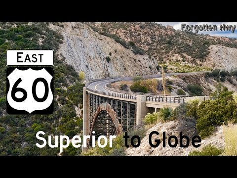 US 60 East - The Gila-Pinal Scenic Rd - Superior to Globe