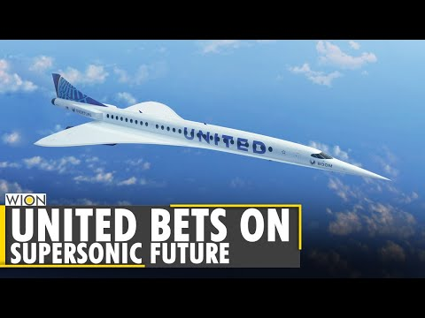 World Business Watch: United bets on supersonic future with $3 Billion Boom jet order   English News