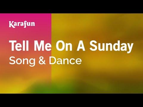 Karaoke Tell Me On A Sunday - Song & Dance *