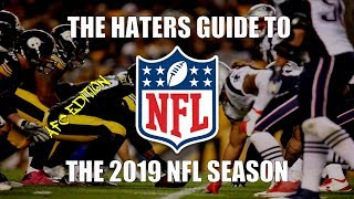 The Haters Guide to the 2019 NFL Season: AFC Edition