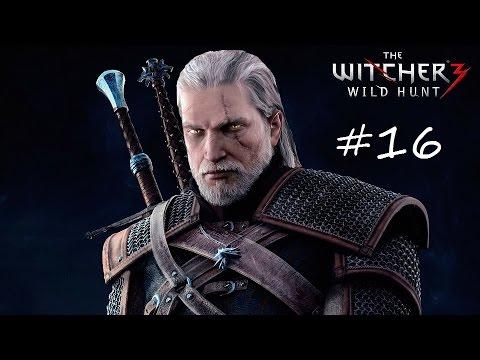 Ведьмак 3: Дикая охота #16 Лейся песня
