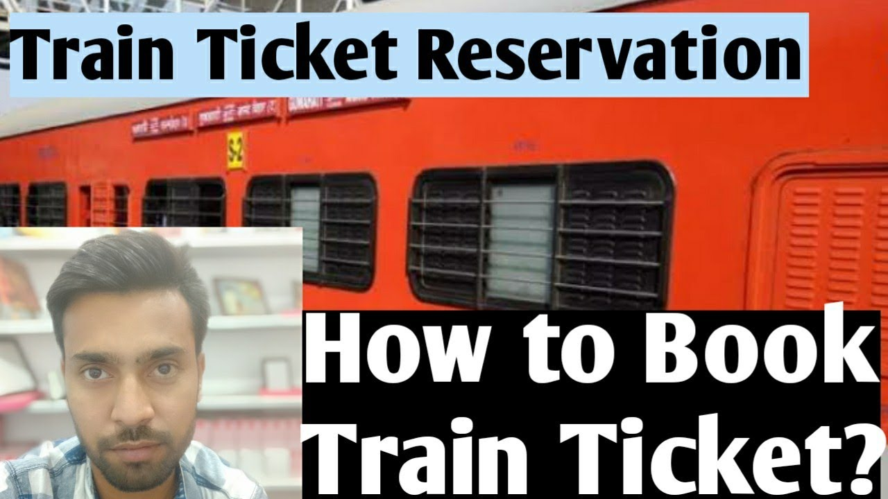 train reservation ticket kaise book kare.