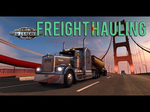 Truckin Life- American Truck Simulator Hauling Freight!