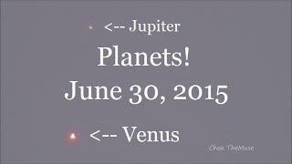 Venus & Jupiter Conjunction June 30, 2015