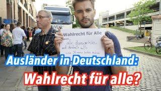Sollen Ausländer in Deutschland wählen dürfen? #KeineWahl