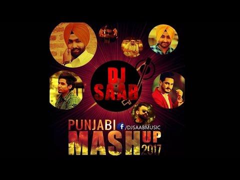 Punjabi Mashup 2017 - Dj saaB - Bhangra...