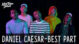 Download Lagu DANIEL CAESAR - BEST PART - Next Town Down Cover Mp3