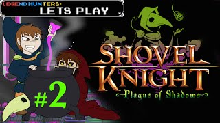 Legend Hunters Play: Plague of Shadows #2 [King of Camp]