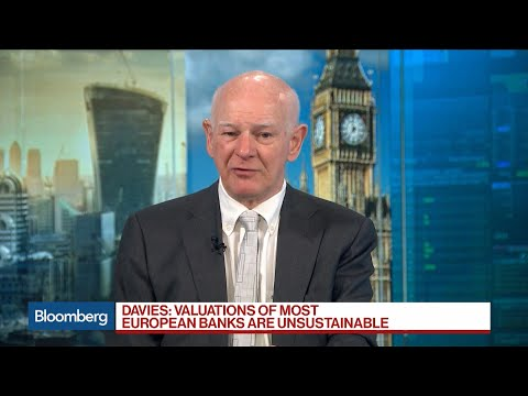 Current Valuations of European Banks Unsustainable: RBS's Davies