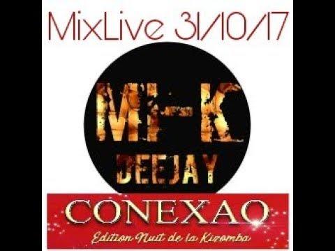 Kizomba #Conexao MixLive By Mi K DeeJay 31-10-17