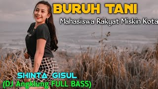 Download Buruh Tani - Shinta Gisul (DJ Angklung FULL BASS )