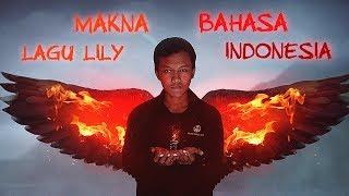 Lagu Lily Dinyanyikan Dalam Bahasa Indonesia (Alan Walker, K-391, Emelie Hollow)