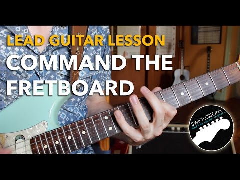 Command the Fretboard - Cascading Pentatonics in 5 Positions - Lead Guitar Lesson