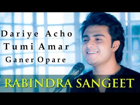 Dariye acho tumi amar - Raj Barman | Rabindra Sangeet Cover