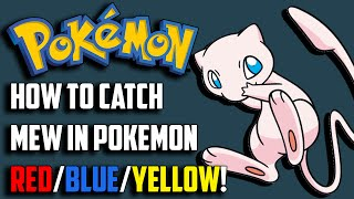 [WORKS ON 3DS] How to Catch Mew in Pokemon Red/Blue/Yellow WITHOUT Hacks!