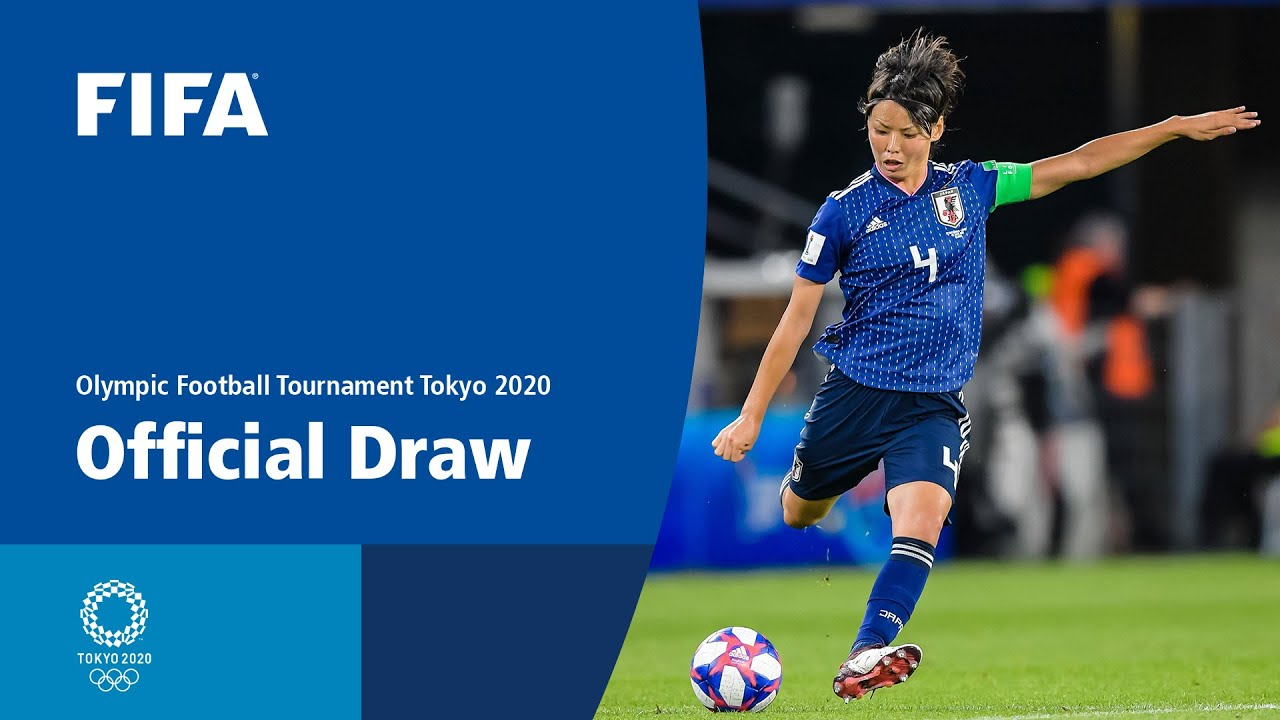 Olympic Football Tournaments Tokyo 2020 Official Draw Youtube