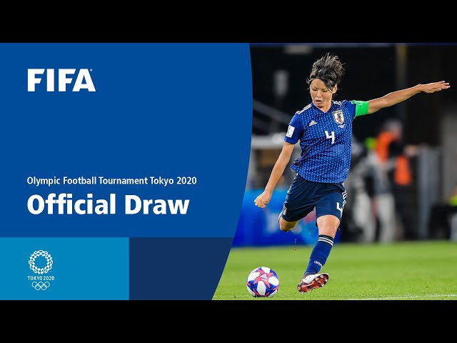 Olympic Football Tournaments Tokyo 2020 | Official Draw