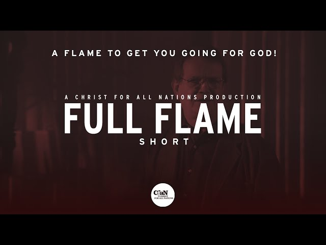 A flame to get you going for God!