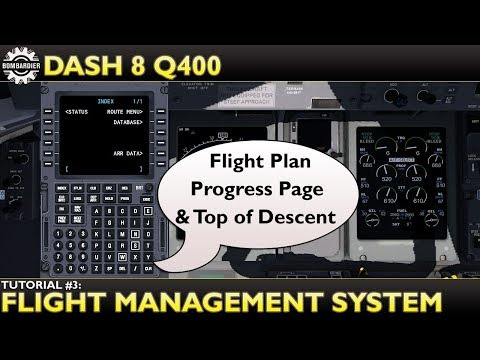 X Plane 11 : Flyjsim Dash 8 Q400 : Tutorial 3 Flight Management System