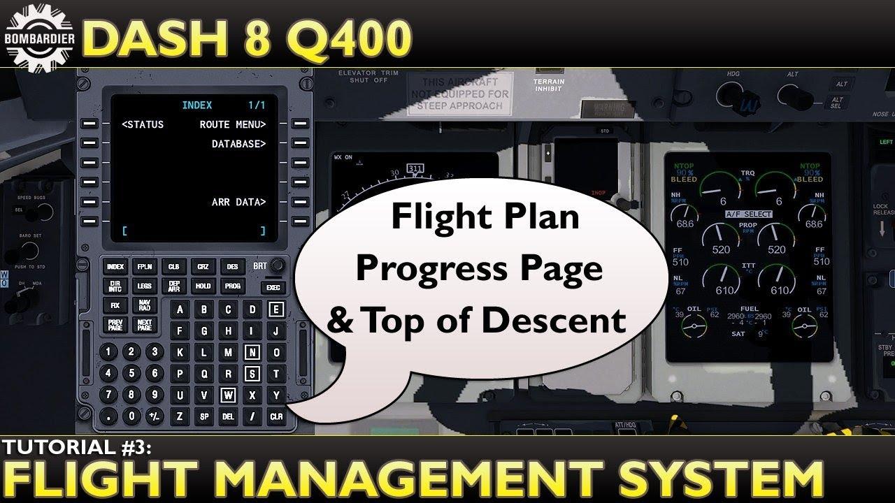 X Plane 11 : Flyjsim Dash 8 Q400 : Tutorial 3 Flight Management System