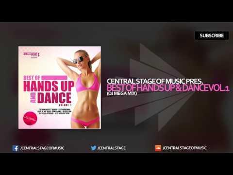 Best of Hands Up & Dance Vol. 1 - DJ MEGA MIX
