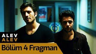 Alev Alev 4. Bölüm Fragman