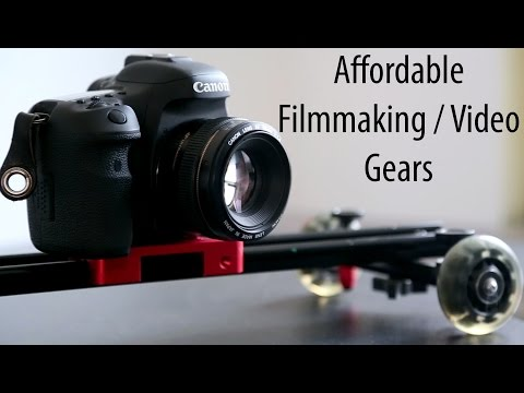 Affordable Filmmaking / Camera Gears